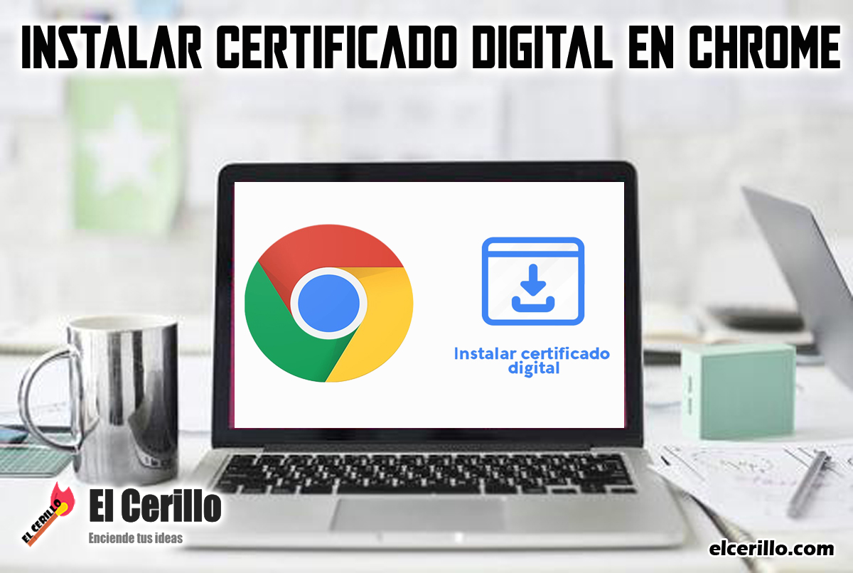 Instalar-Certificado-Digital-en-Chrome-1